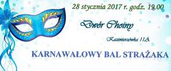 Zaproszenie na Karnawałowy Bal Strażaka