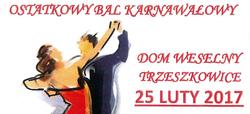 Zapraszamy na Ostatkowy Bal Karnawałowy w Trzeszkowicach