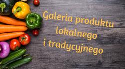 Utworzenie galerii produktu lokalnego i tradycyjnego