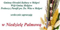 Niedziela Palmowa - serdecznie zapraszamy.