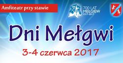 Dni Mełgwi 3 i 4 czerwca - serdecznie zapraszamy.