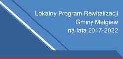 Lokalny Program Rewitalizacji dla Gminy Mełgiew