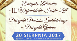 20.08.2017    Zapraszamy na Dożynki Powiatu Świdnickiego w Rybczewicach