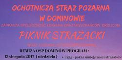 13.08.2017   Zapraszamy na Piknik Strażacki w Dominowie