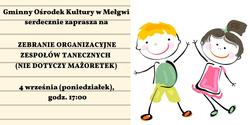 Zebranie organizacyjne dotyczące zespołów tanecznych