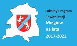 """Zapraszamy do zapoznania się z """"Lokalnym Programem Rewitalizacji Gminy Mełgiew na lata 2017-2022""""."""