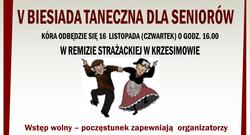 """16.11.2017   """"V Biesiada taneczna dla seniorów""""w Krzesimowie."""