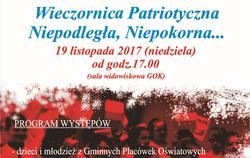 """19.11.2017 ► Zapraszamy na Wieczornicę Patriotyczną Niepodległa Niepokorna ..."""""""