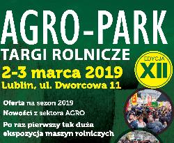 XII Edycja Targów Rolniczych Agro-Park 2019