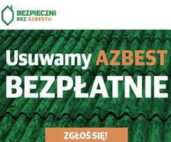 Rozpoczęcie III naboru zgłoszeń na usuwanie azbestu
