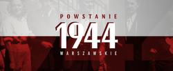 1 sierpnia 1944r. - CZEŚĆ I CHWAŁA BOHATEROM! Pamiętamy…