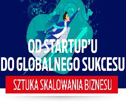 Od startup'u do globalnego sukcesu